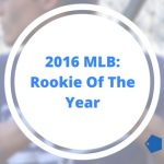 2016 MLB Rookie of Year