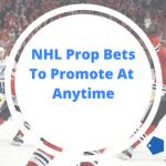 NHL Prop Bets